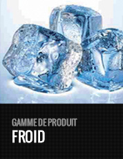 GAMME FROID